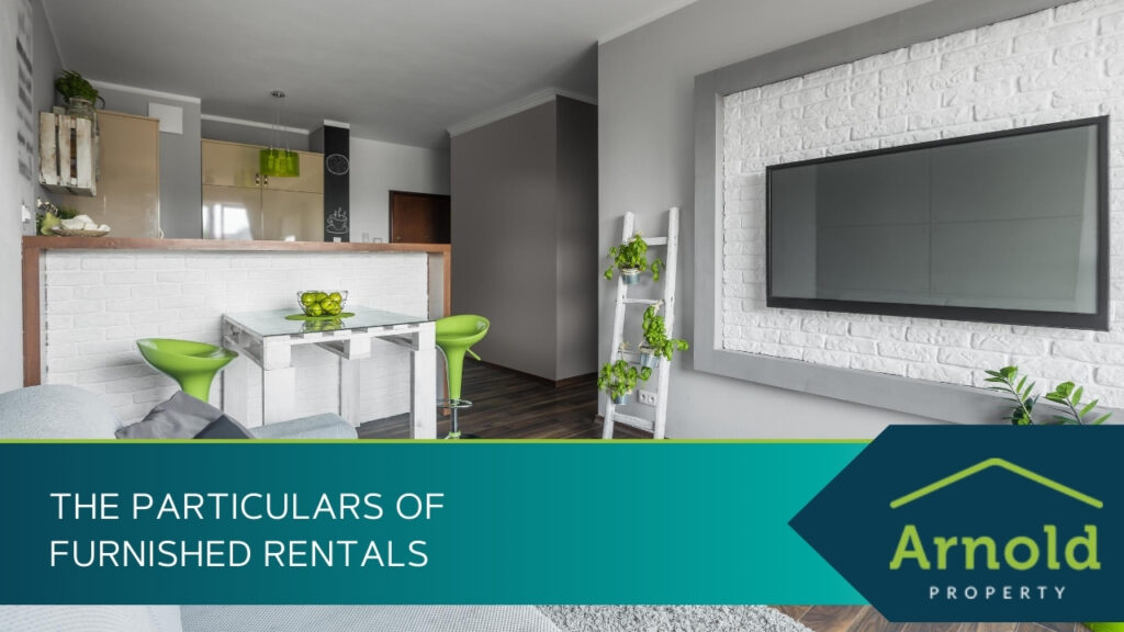 The Particulars of Furnished Rentals