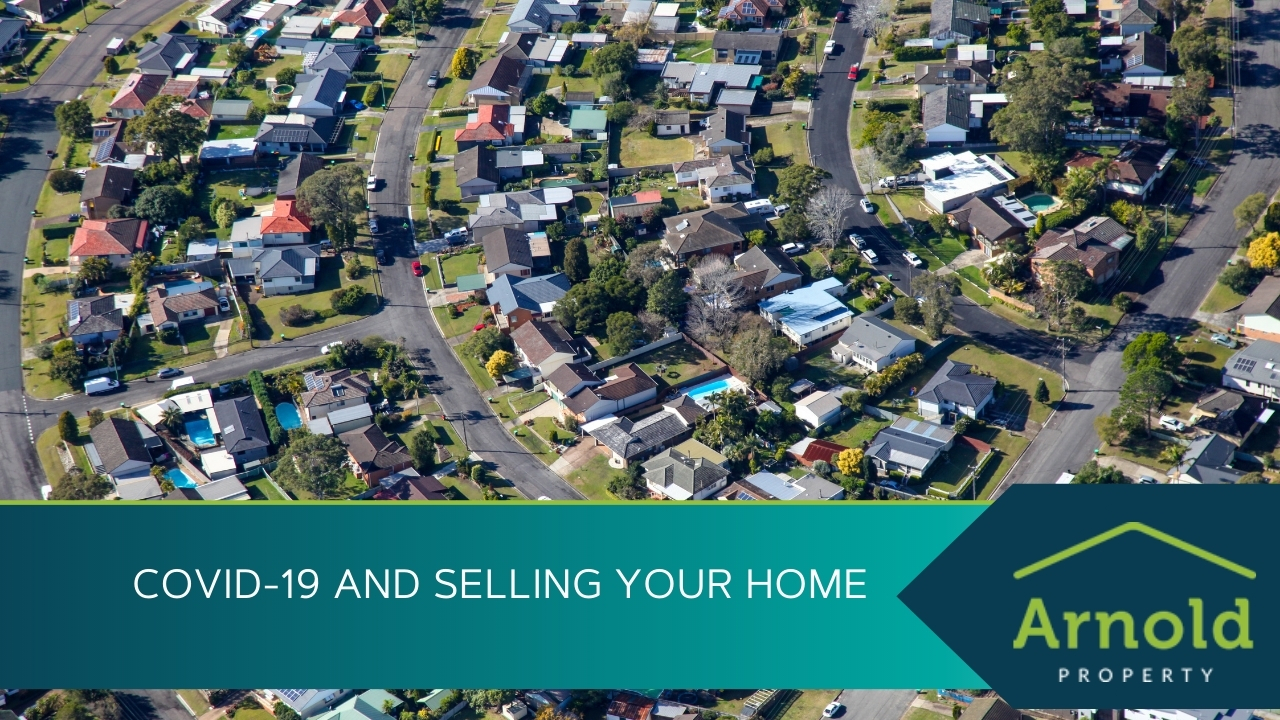 COVID-19 and Selling Your Home
